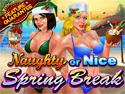 Naughty or Nice Spring Break thumbnail 1