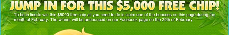 Jump In for this $5000 Free Chip