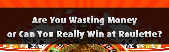 Can you really win money roulette student internet gambling