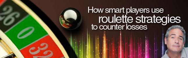 How Smart Players Use Roulette Strategies to Counter Losses
