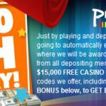 You could win a $15,000 free chip from Prism Casino – this month only!