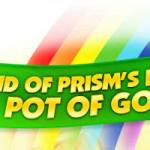 Visit the End of the Rainbow with Prism Casino